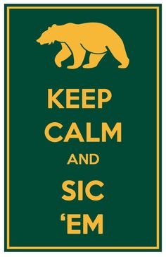 Baylor University Keep Calm and Sic 'Em 11x17 inch Poster