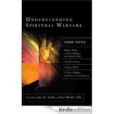 Understanding Spiritual Warfare Four Views