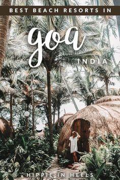 Ultimate List of Beach Resorts in Goa (Sorted By Budget!) – Hippie In Heels Best beach resorts in Goa, India. Tropical Beach Resorts, Luxury Beach Resorts, Best Resorts, Goa Travel, Travel Tips, Mexico Travel, Paris Travel, Travel Goals, Travel Ideas