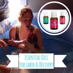 Essential oils for labor and delivery (this is a post from a whole series on birth from a doula's perspective)