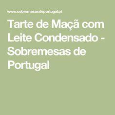 Tarte de Maçã com Leite Condensado - Sobremesas de Portugal