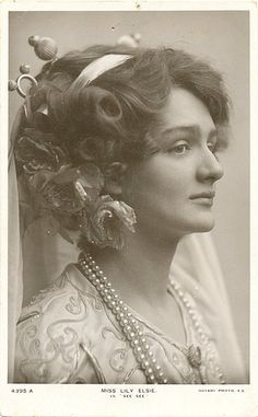 Lily Elsie lovely actress in her time. said to be one of the most photographed woman.