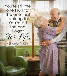 You're still the one I run to... Old couple in love. | Time-Warp Wife