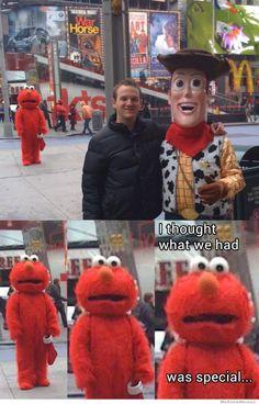 Heartbroken Elmo. Is anyone else slightly terrified by Woody's face?
