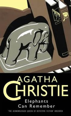Elephants Can Remember: Greenway Edition by Agatha Christie - HarperCollins Publishers - ISBN 10 0002312204 - ISBN 13 0002312204 - Volume… Agatha Christie's Poirot, Hercule Poirot, Good Books, Books To Read, My Books, Elephants Can Remember, Crime Fiction, Fiction Novels, Pulp Fiction