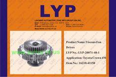 LYP20071-48-1 VISCOUS FAN DRIVES / IMPULSORES DE VENTILADOR VICOSO OEM NUMBER - 16210-41150 REPLACEMENT FOR / REEMPLAZO PARA TOYOTA ENGINE MODEL - CROWN 4M