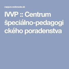 IVVP :: Centrum špeciálno-pedagogického poradenstva Adhd