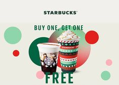 Starbucks Buy One Get One Free November 2020