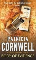 Body of Evidence (Kay Scarpetta, #2), by Patricia Cornwell