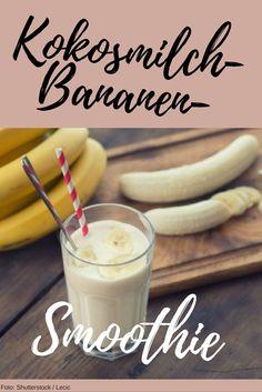 """Coconut milk banana smoothie Kokosmilch-Bananen-Smoothie A real """"hi-awake shake"""" - Smoothies Banane, Smoothie Fruit, Coconut Smoothie, Smoothie Prep, Smoothie Bowl, Smoothie Recipes, Banana Coconut, Coconut Milk, Lunch Smoothie"""