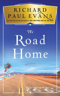 From #1 New York Times bestselling author Richard Paul Evans, the dramatic conclusion in the riveting Broken Road trilogy--a powerful redemption story about finding happiness on a pilgrimage across iconic Route 66