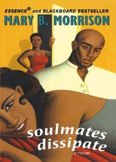 Soulmates Dissipate by Mary B. Morrison. This is the first book of the series - read the entire series.