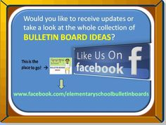 """BULLETIN BOARD IDEAS FOR ELEMENTARY SCHOOL TEACHERS"" is the facebook page you don't want to miss!  *L*I*K*E***I*T*** N*O*W*!  It is full of bulletin board pictures sorted by themes.  This is a MUST HAVE for all teachers.  You may look for great ideas or post your own.  It's all about sharing!  :)  *Feel free to REPIN on your board to share the good news!*"