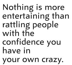 your own crazy//