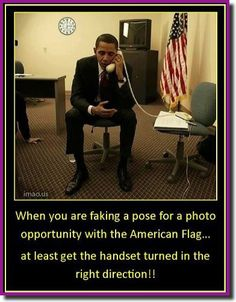 And his is the man you have as a President..