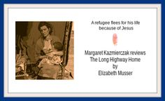 A refugee flees for his life because of Jesus - Margaret Kazmierczak Encouragement, About Me Blog, Bible, Faith, Christian, Biblia, Loyalty, Books Of Bible, The Bible