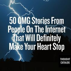 People's real scary stories.... THESE ARE GOOD STORIES !