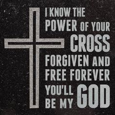 I KNOW THE POWER OF YOUR CROSS