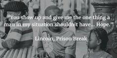 - 25 Prison Break Quotes to Cure Your Series Hangover - EnkiQuotes Prison Break 4, Prison Break Quotes, Lincoln Burrows, Ian Harding, Broken Quotes, Movie Mistakes, Badass Quotes, American Horror Story, Natalie Dormer