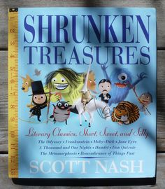 Author/Illustrator:Scott Nash Publisher:Candlewick Press, 2016 Age:5-8 Themes: classics, literature, humorous stories Opening: Introducing: the Versizer! The book you are holding in your hands i…