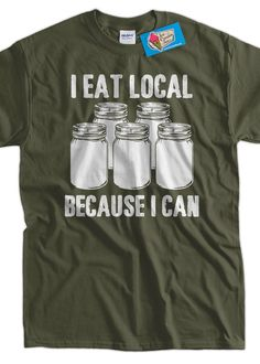 Fresh Farm Food TShirt I Eat Local Because I Can by IceCreamTees, $14.99