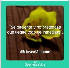 #reinventandome #spa #lafrase