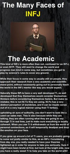 The Academic INFJ - probably enneagram type 5 INFJs, have more developed Ti