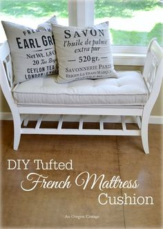 DIY Tufted French Mattress Cushion - An Oregon Cottage (and bench made from broken chairs)