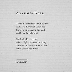 27 Ideas Quotes Poetry Love Nikita Gill For 2019 Poem Quotes, Words Quotes, Life Quotes, Sayings, Qoutes, Nikita Gill, The Words, Greek Words, Pretty Words