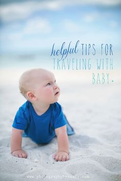 Helpful Tips for Traveling with Baby