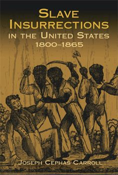 Fully documented work describes early insurrectionary movements, rebellions at sea, and the Negro's role in the American Revolution. Discussed in detail are Denmark Vesey's 1822 insurrection, Nat Turner's 1831 rebellion, and other uprisings.
