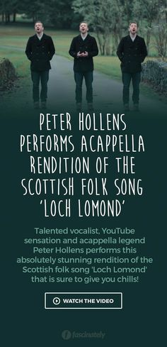 Peter Hollens Performs Acappella Rendition of the Scottish Folk Song 'Loch Lomond'