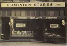 A Toronto Dominion grocery store during the Toronto, Butcher Shop, General Store, Gas Station, Store Fronts, Grocery Store, Old Photos, 1920s, Travel Photos