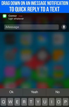 Drag down on an iMessage notification instead of tapping it — you can reply right then and there. | 16 Things You Didn't Know Your New iPhone Could Do