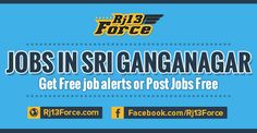 Look at Part time and full time job vacancy in srigangangar and near hanumangarh city. http://www.rj13force.com/jobs-in-sri-ganganagar/