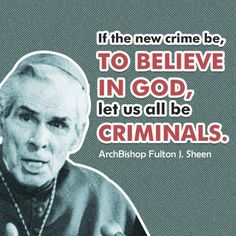 The awesome ArchBishop Fulton J. Sheen!!