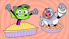 Teen Titans GO! - Pie Song [HD]. My family sings this all the time.