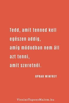 New Me, Oprah Winfrey, Ted, Mantra, Running, Signs, Smile, Keep Running, Shop Signs