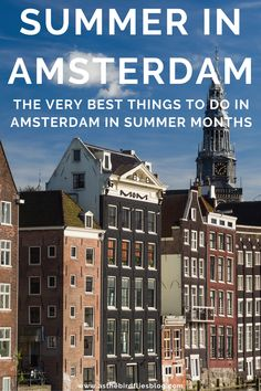 AMSTERDAM IN SUMMER: A Local's Indepth Guide to Visiting Amsterdam in Summer (June, July & August) - Everything you need to know about Amsterdam in summertime, including the weather in Amsterdam in summer months, what you should pack for visiting Amsterdam in summer, and the best things to do in Amsterdam in June, July or August. Written by a local Amsterdam resident, this is a full guide on what to do in Amsterdam in summer, and will share the best tips for summer 2021 in Amsterdam. Travel Advice, Travel Guides, Travel Tips, Amsterdam Things To Do In, Visit Amsterdam, Amsterdam Travel Guide, Summer Months, Summertime, Stuff To Do