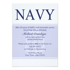 Military Retirement Idea:         	  	  		  		 		 		  			 			  					   					  			 		   		  		 		  		 			 			  Chief Retirement Party Invitations   		 			 			  		  		 	   	      Throw your USN Chief a big party with these custom party invitations. Created in a classic navy blue theme with easy to customize text fields. (designed by a Chief's wife) http://www.zazzle.com/military+retirement+cards?rf=238756979555966366&tc=PinFMS