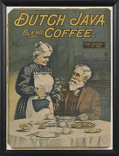 American, early 20th century, lithograph poster advertising Dutch Java Blend Coffee on fabric; 22.25 x 16.25 in