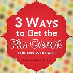 3 Ways to Get the Pinterest Pin Count For a Web Page