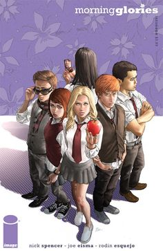 Morning Glories - Nick Spencer & Joe Eisma