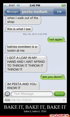 lol. Go on and throw it Peeta! I hate Katniss at the moment. TEAM PEETA!