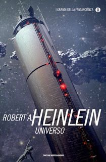 """Le parole segrete: Recensione: """"Universo"""" di R.A. Heilnlein"""