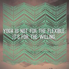 Yoga is a practice and more about peace of mind rather than what kind of poses you can do.