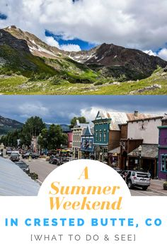 How to spend a summer weekend in Crested Butte, CO. Family-friendly hikes, beautiful camping spots and where to grab a cold beer in town!