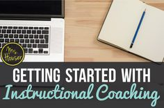 Getting Started with Instructional Coaching