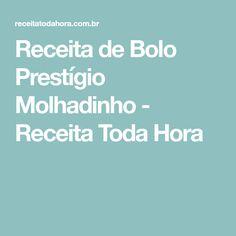 Receita de Bolo Prestígio Molhadinho - Receita Toda Hora