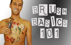 Brush Basics 101